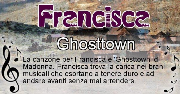 Francisca - Canzone ideale per Francisca