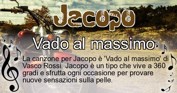 Jacopo - Canzone ideale per Jacopo