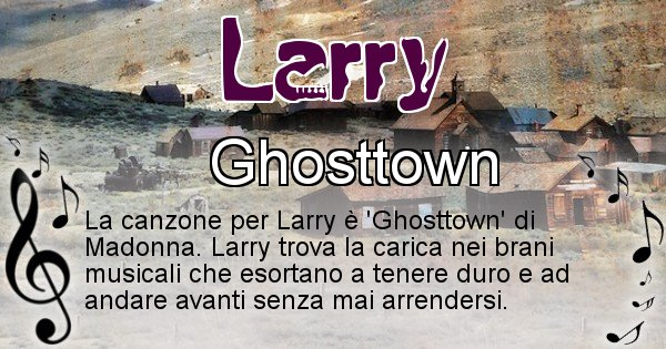 Larry - Canzone ideale per Larry