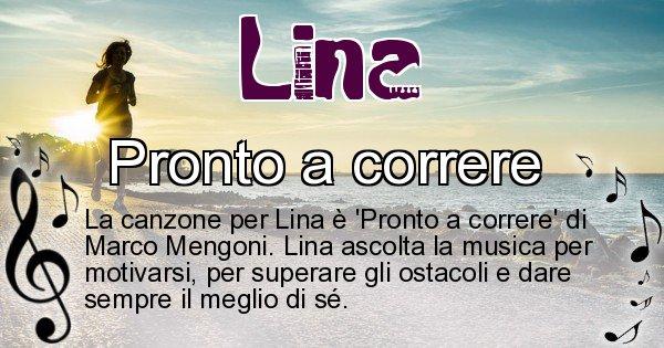 Lina - Canzone ideale per Lina