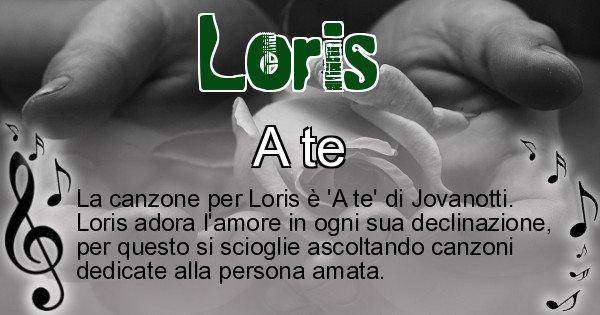 Loris - Canzone ideale per Loris