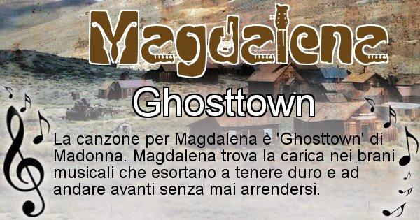 Magdalena - Canzone ideale per Magdalena