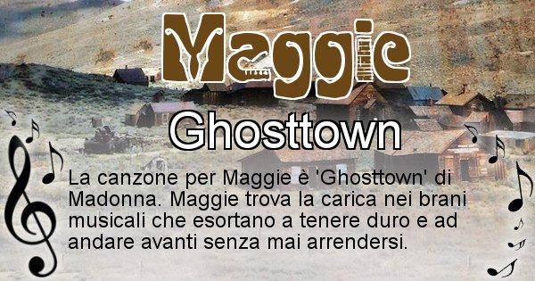 Maggie - Canzone ideale per Maggie