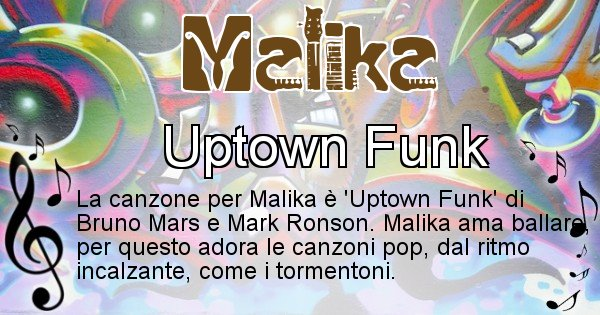 Malika - Canzone ideale per Malika