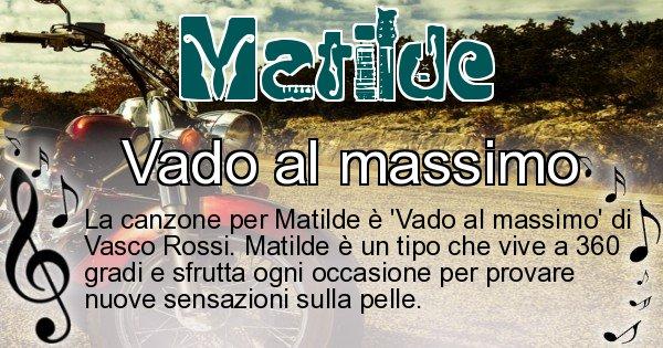 Matilde - Canzone ideale per Matilde