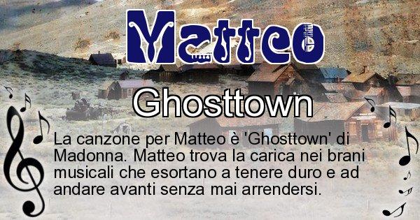 Matteo - Canzone ideale per Matteo