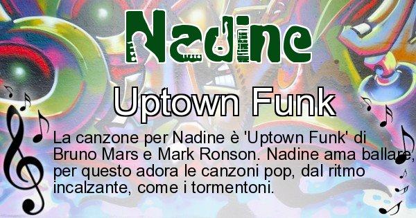 Nadine - Canzone ideale per Nadine