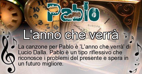 Pablo - Canzone ideale per Pablo