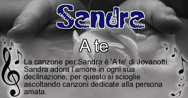 Sandra - Canzone ideale per Sandra