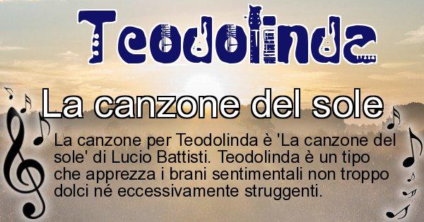Teodolinda - Canzone ideale per Teodolinda