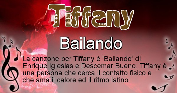 Tiffany - Canzone ideale per Tiffany