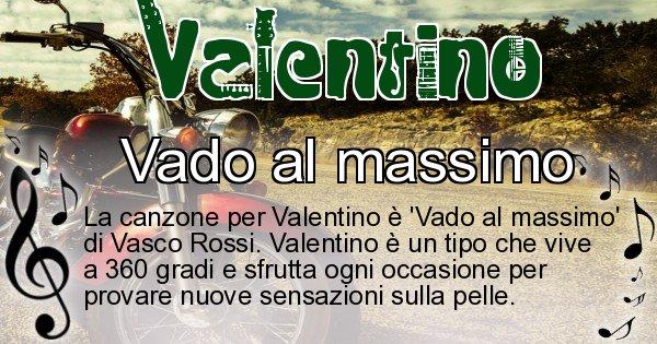 Valentino - Canzone ideale per Valentino