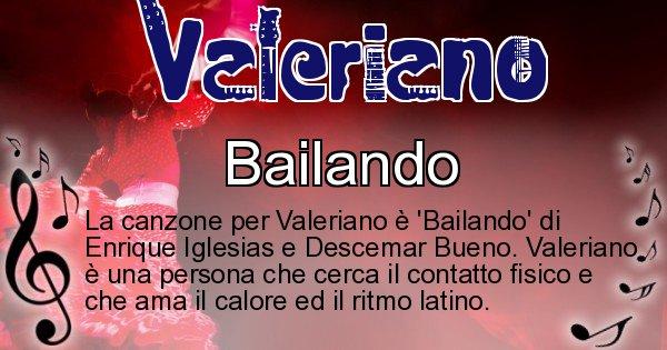 Valeriano - Canzone ideale per Valeriano