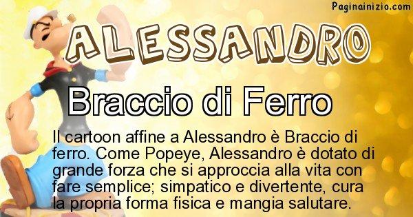Alessandro - Personaggio dei cartoni associato a Alessandro
