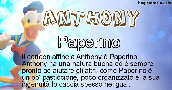 Anthony - Personaggio dei cartoni associato a Anthony