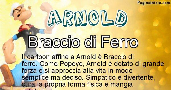 Arnold - Personaggio dei cartoni associato a Arnold