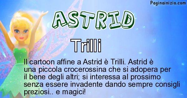 Astrid - Personaggio dei cartoni associato a Astrid