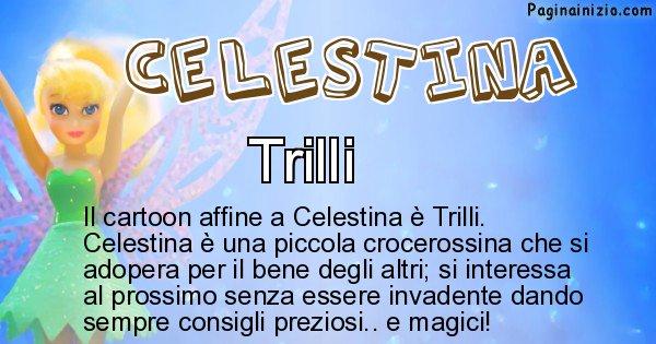 Celestina - Personaggio dei cartoni associato a Celestina