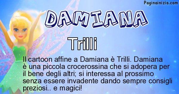 Damiana - Personaggio dei cartoni associato a Damiana