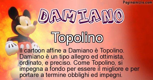 Damiano - Personaggio dei cartoni associato a Damiano