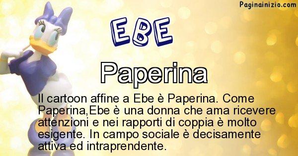 Ebe - Personaggio dei cartoni associato a Ebe