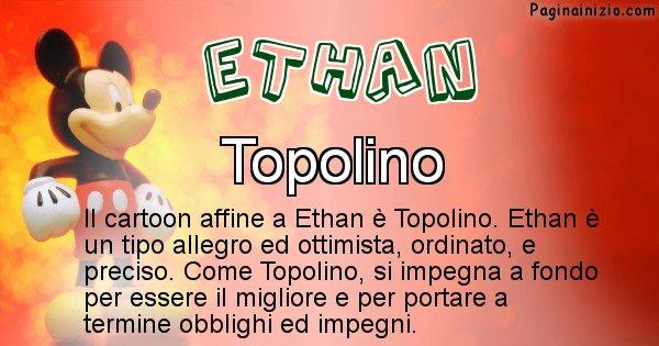 Ethan - Personaggio dei cartoni associato a Ethan