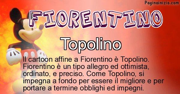 Fiorentino - Personaggio dei cartoni associato a Fiorentino