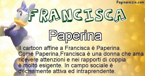 Francisca - Personaggio dei cartoni associato a Francisca
