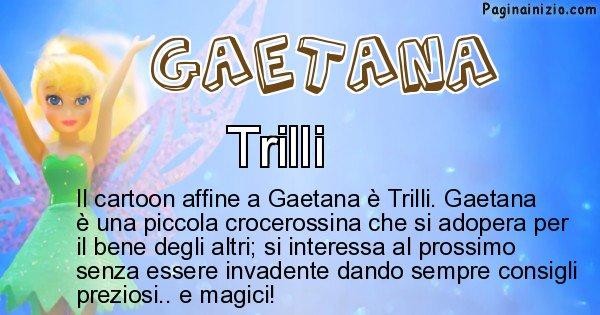Gaetana - Personaggio dei cartoni associato a Gaetana