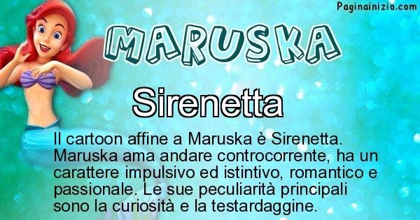 Maruska - Personaggio dei cartoni associato a Maruska