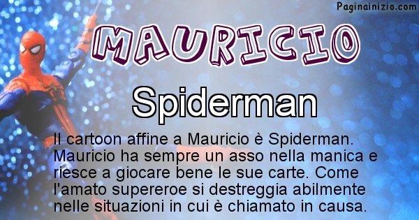 Mauricio - Personaggio dei cartoni associato a Mauricio