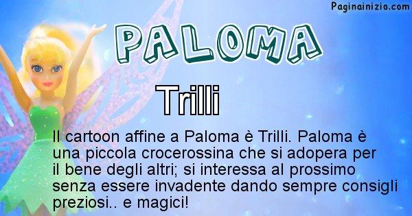 Paloma - Personaggio dei cartoni associato a Paloma