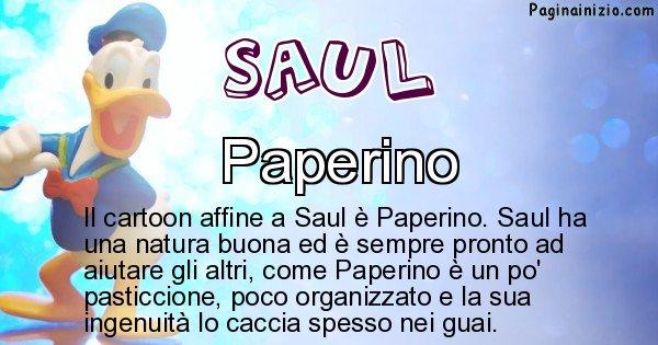 Saul - Personaggio dei cartoni associato a Saul