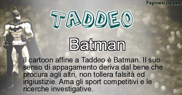 Taddeo - Personaggio dei cartoni associato a Taddeo