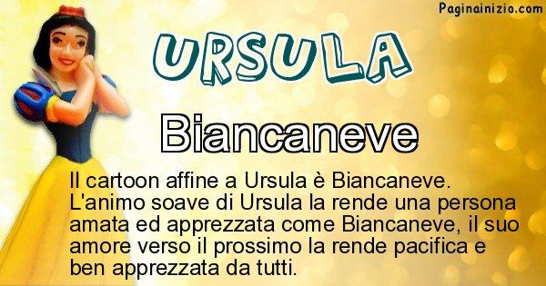 Ursula - Personaggio dei cartoni associato a Ursula