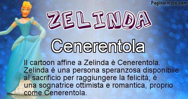 Zelinda - Personaggio dei cartoni associato a Zelinda
