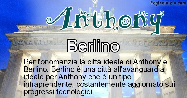 Anthony - Città ideale per Anthony