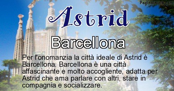 Astrid - Città ideale per Astrid