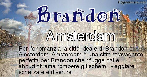 Brandon - Città ideale per Brandon