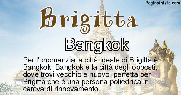 Brigitta - Città ideale per Brigitta