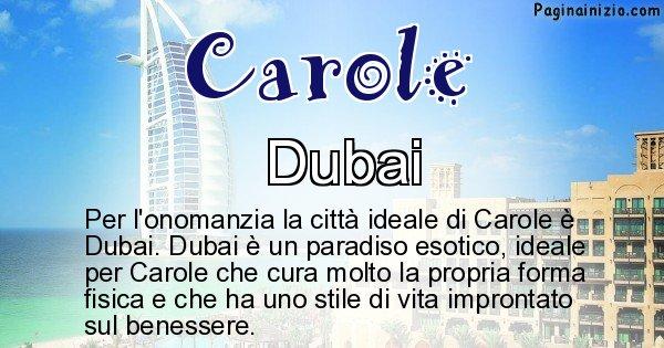 Carole - Città ideale per Carole