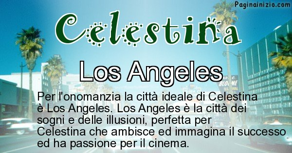 Celestina - Città ideale per Celestina