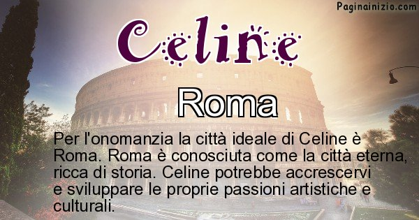 Celine - Città ideale per Celine