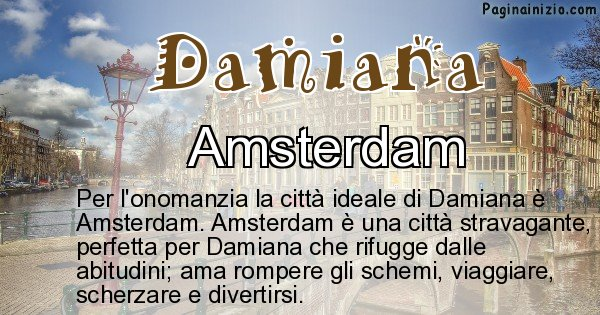 Damiana - Città ideale per Damiana