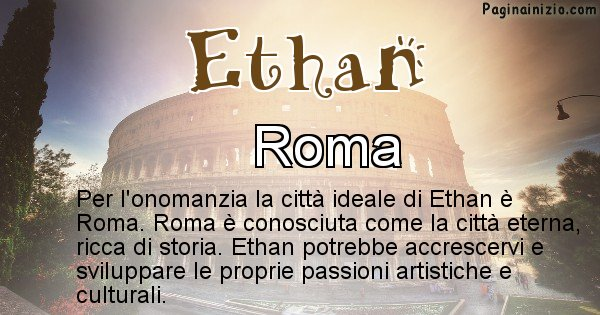 Ethan - Città ideale per Ethan