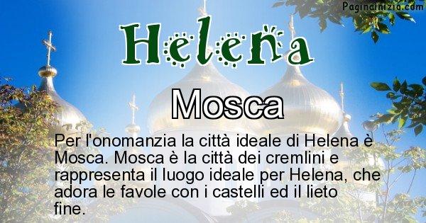 Helena - Città ideale per Helena