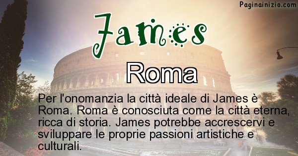 James - Città ideale per James