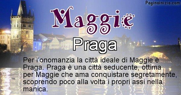 Maggie - Città ideale per Maggie