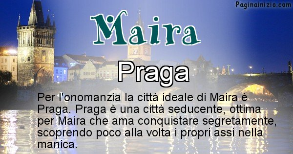 Maira - Città ideale per Maira