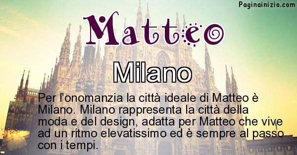 Matteo - Città ideale per Matteo